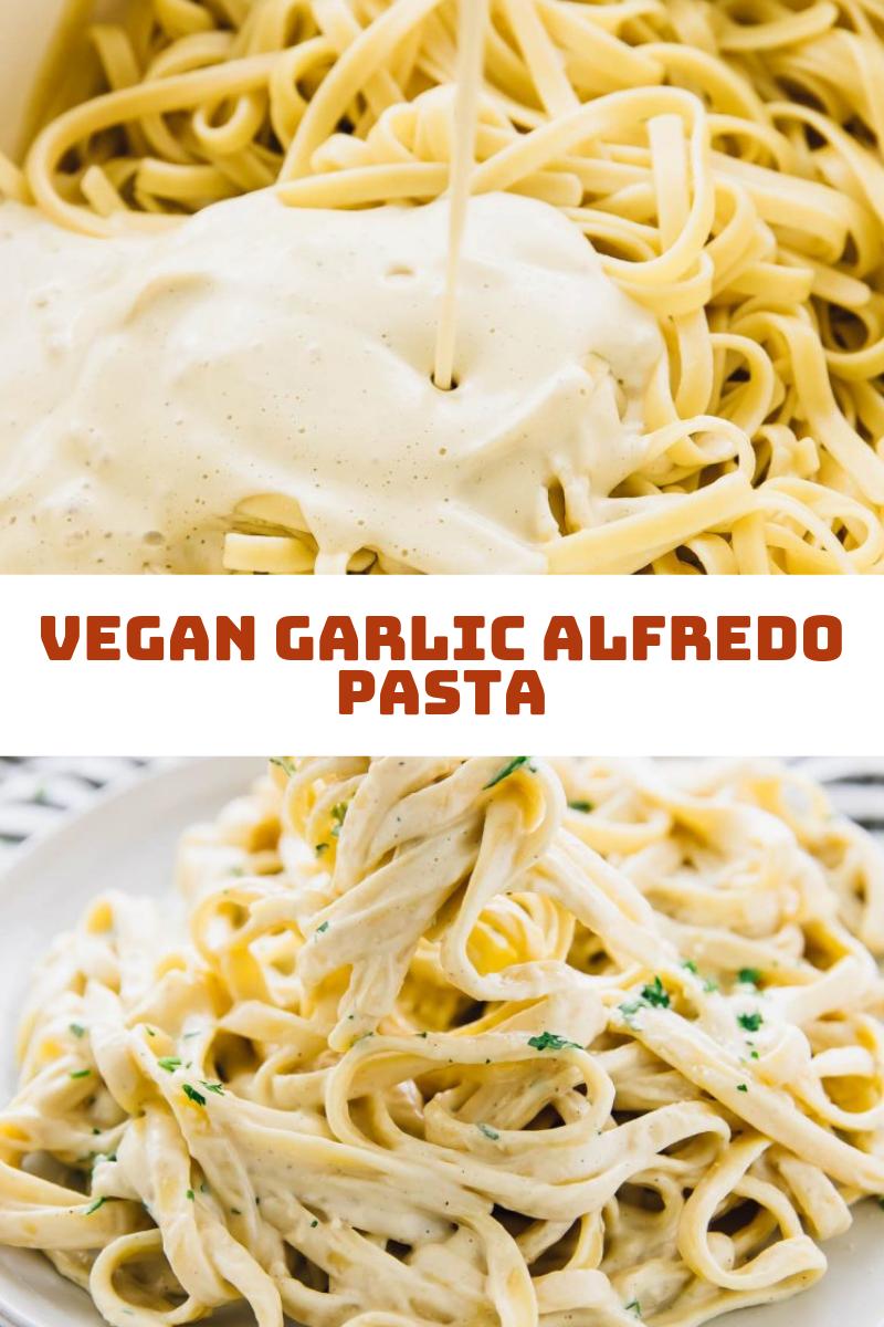Vegan Garlic Alfredo Pasta With Images Vegan Alfredo Vegan Pasta Dish Vegan Alfredo Sauce