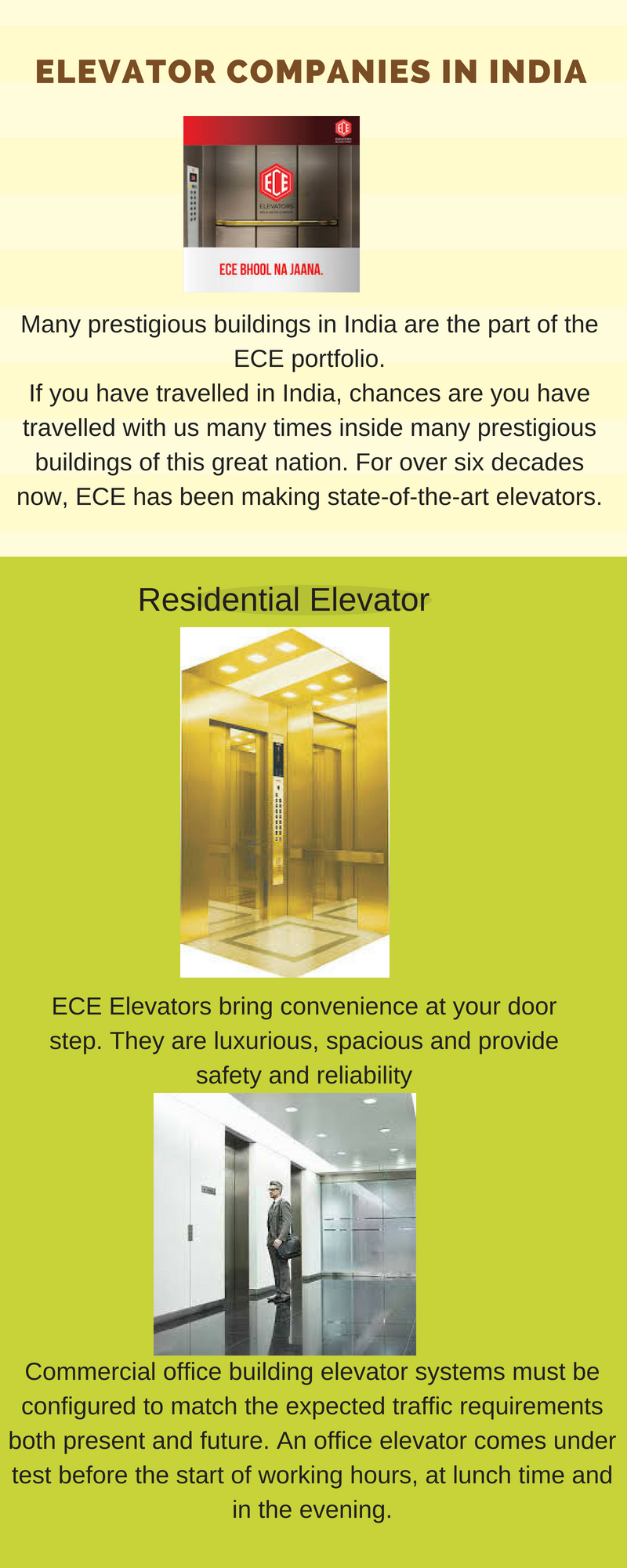 ECE Elevators has been in operation for over 60 years  With a pan