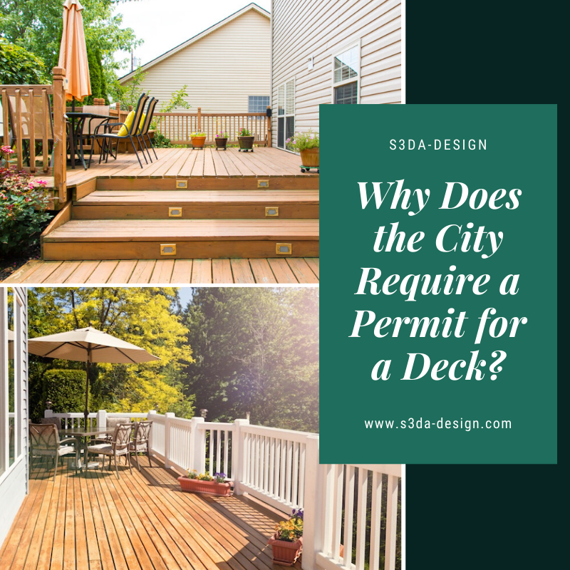 Why Does The City Require A Permit For A Deck S3da Design In 2020 Deck Permit City