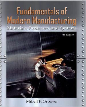 Download PDF of Fundamentals of Modern Manufacturing