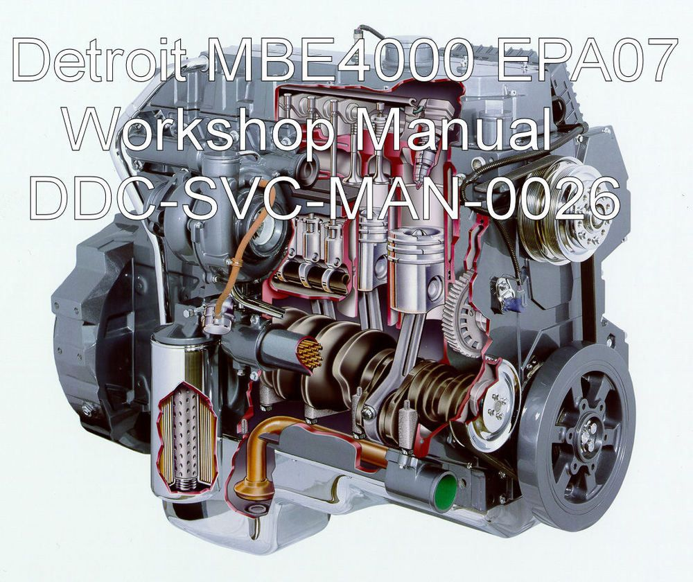 Detroit Diesel MBE 4000 EPA07 Workshop Service Manual Factory ...