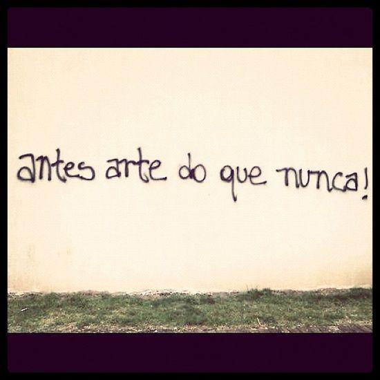 """""""antes arte do que nunca!"""" (via street art / por @aliccastro)"""