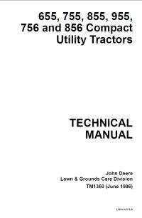 Repair manual john deere 655 755 855 955 756 856 compact utility repair manual john deere 655 755 855 955 756 856 compact utility tractors technical manual tm 1360 publicscrutiny Gallery