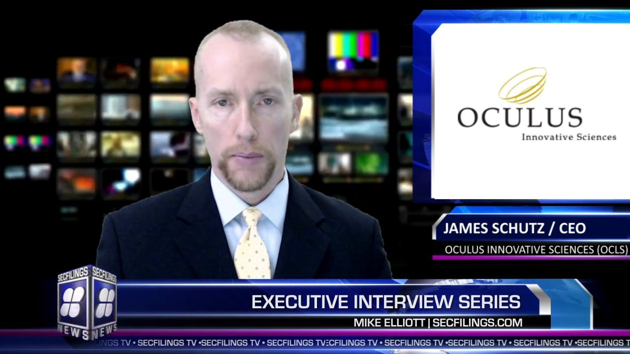 SECFilings TV Interview with Mr. James Schutz / CEO of Oculus Innovative Sciences (OCLS)