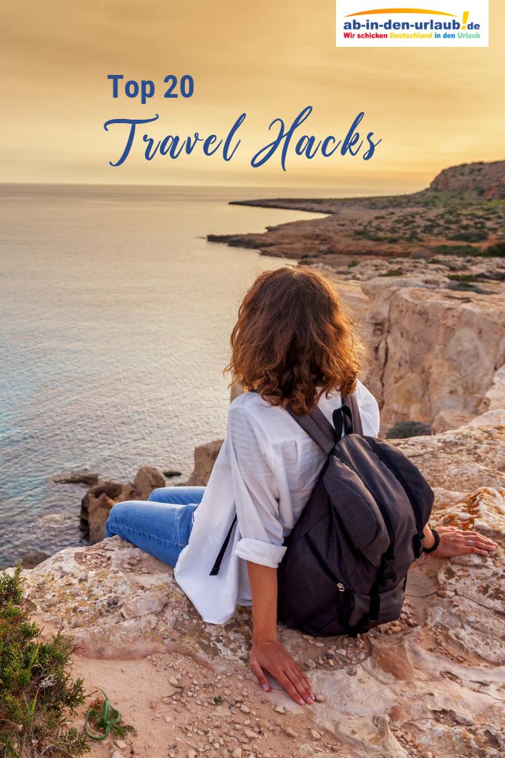 Top 20 Travel Hacks Die Besten Lifehacks Auf Reisen Mit Bildern Urlaub Reisen Urlaub Buchen