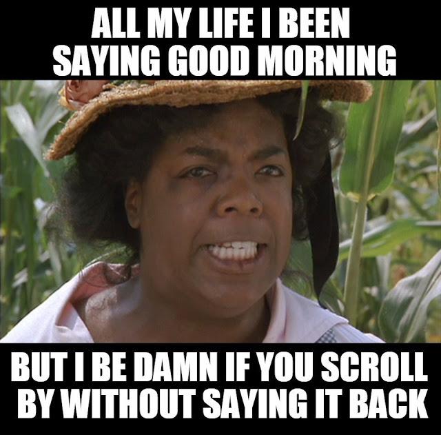 Good Morning Memes 16 Funny Good Morning Memes Good Morning Meme Morning Memes