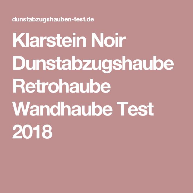 Klarstein Dunstabzugshaube Test 2021