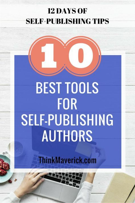 Top 10 Best Tools For Self-Publishing Authors (With Images