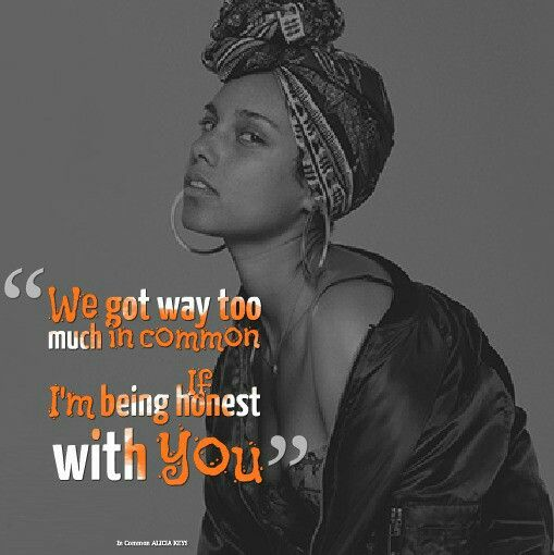 Alicia Keys In Common Key Quotes Music Quotes