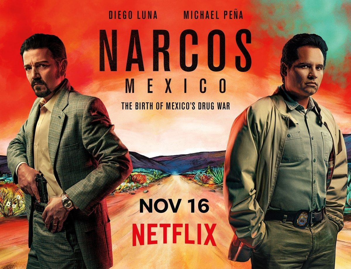 Return To The Main Poster Page For Narcos Mexico 3 Of 4