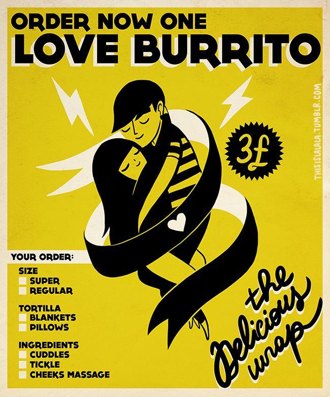 thisislalala:    ¡LOVE BURRITO!