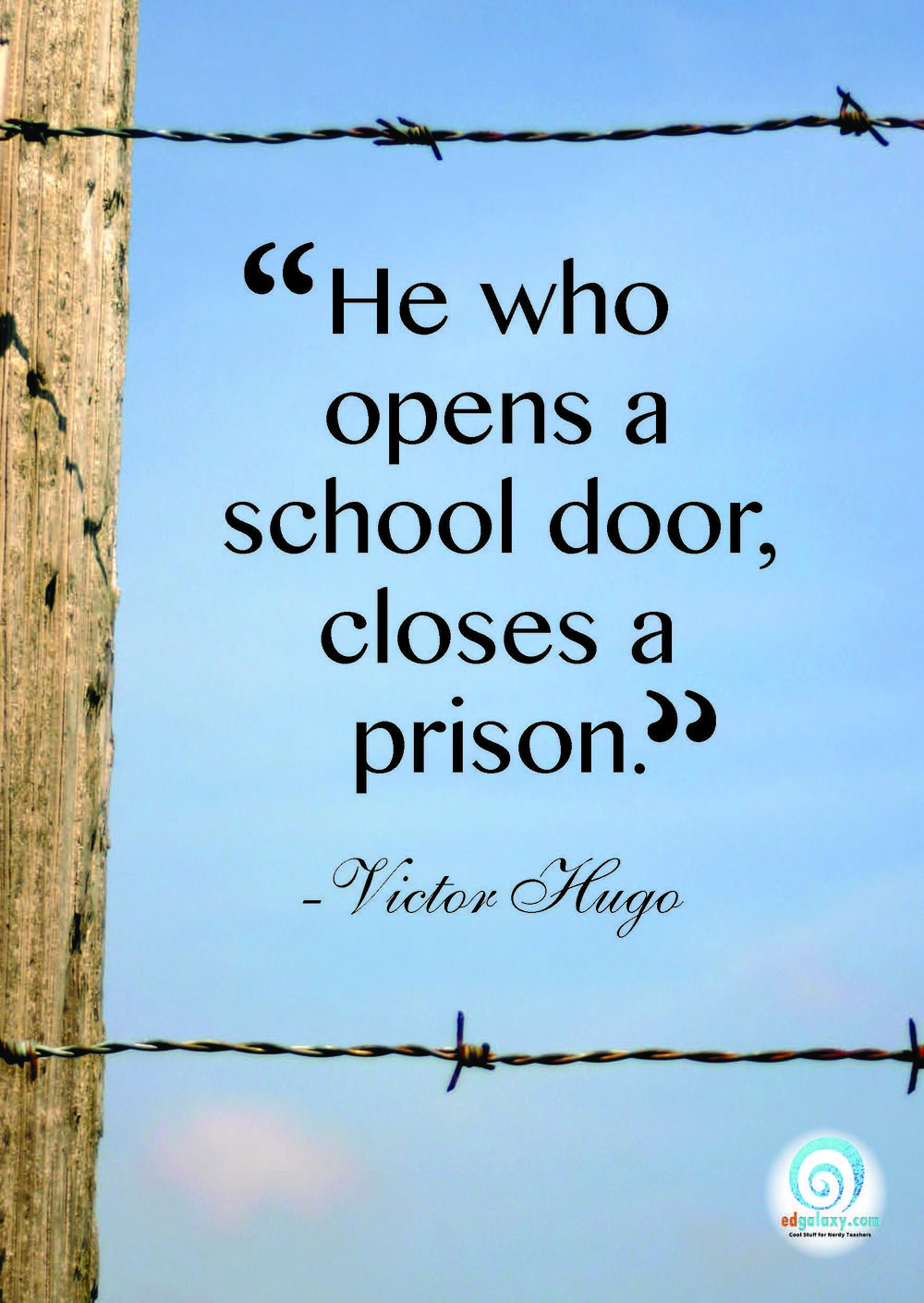 Life Quotes Posters He Who Opens A School Door Closes A Prison Victor Hugo Quote