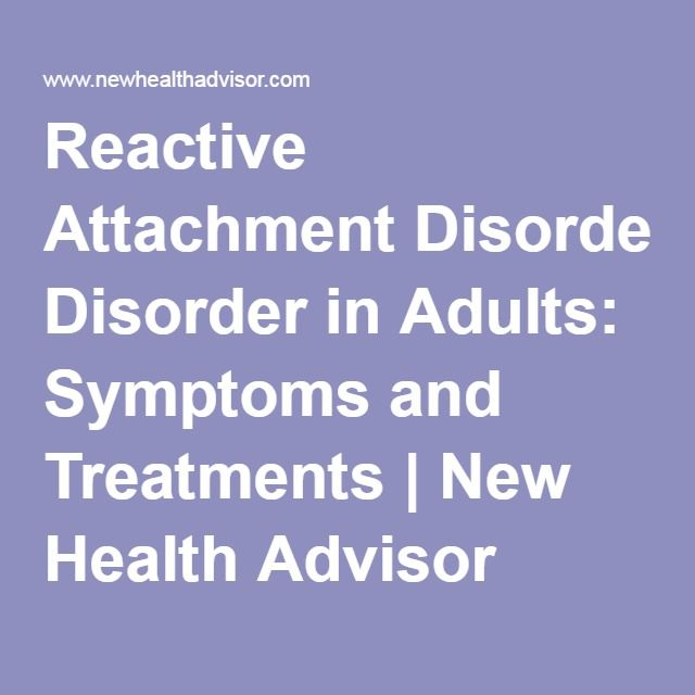disorder Reaction symptoms attachment adult