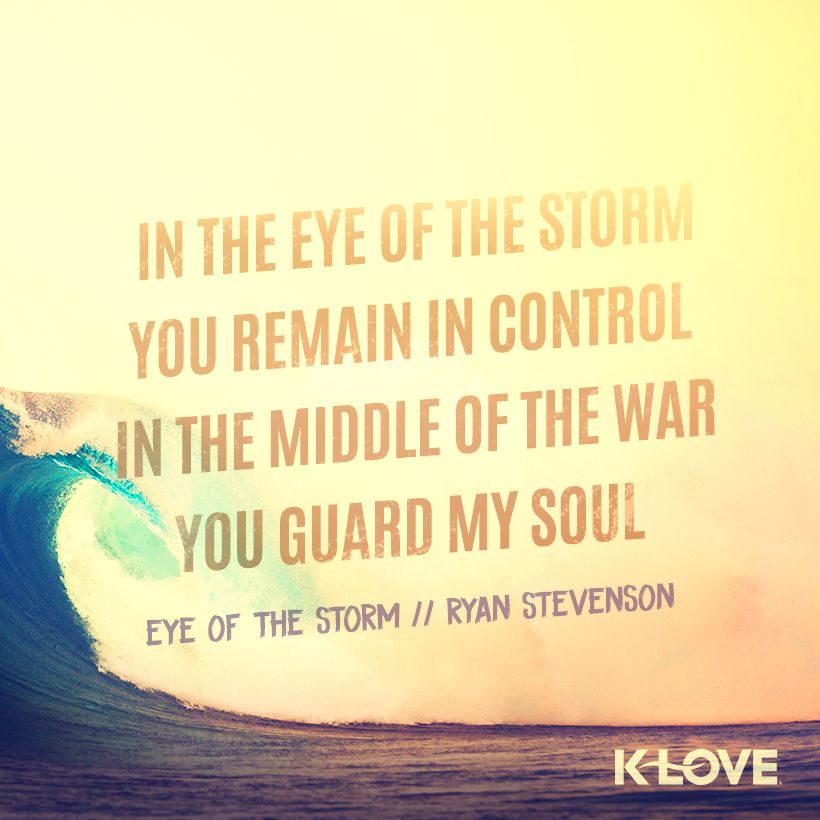 In The Eye Of The Storm Ryan Stevenson Christian Music Lyrics