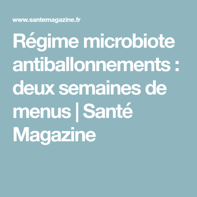 Régime microbiote antiballonnements : deux semaines de
