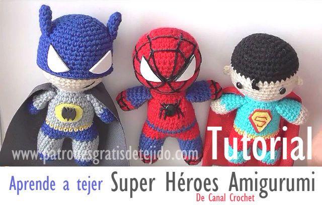 Aprende a tejer amigurumi Batman, Spiderman y Superman | Crochet ...