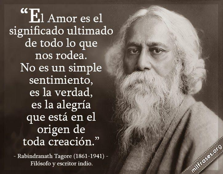 Rabindranath Tagore, filósofo y escritor indio. | Filosofos, Cita ...
