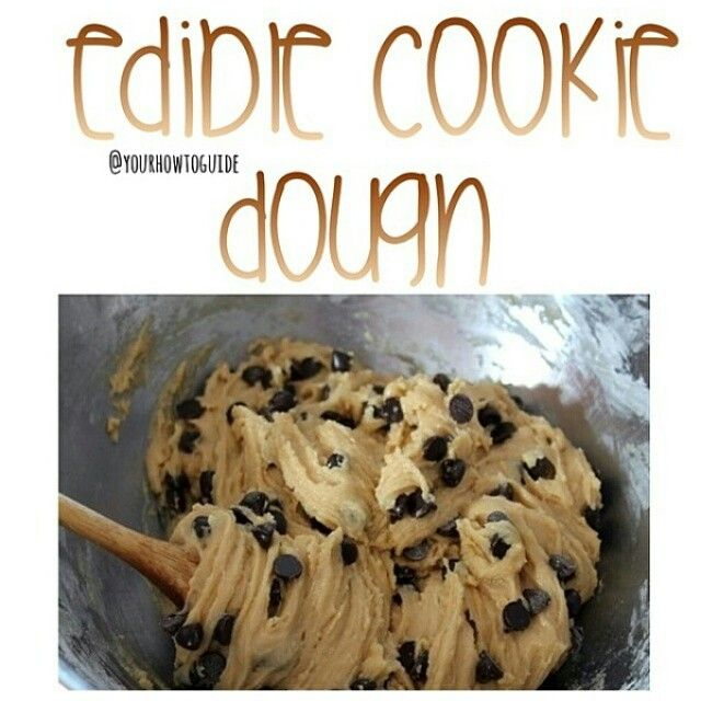 How To Make Edible Cookie Dough Materials 3 4 Cup Of 12