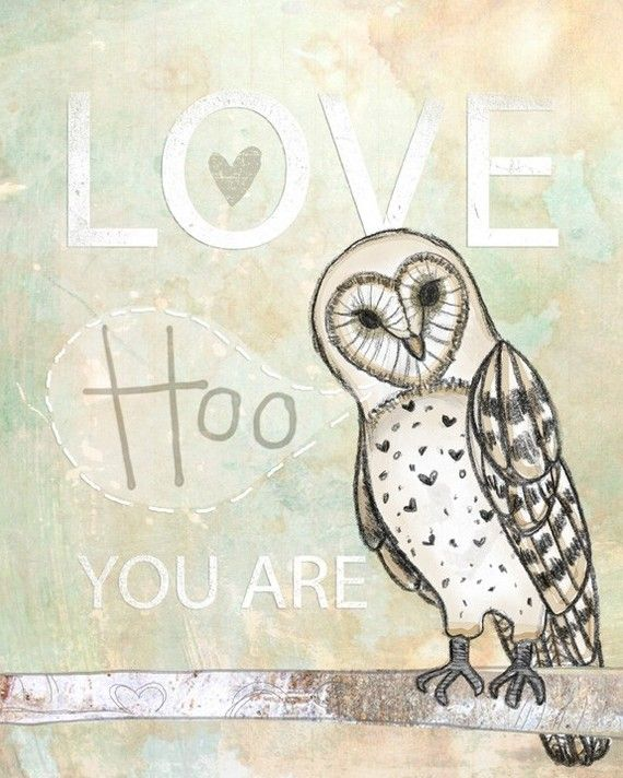 my two loves. inspirational quotes and owls. what could be better?