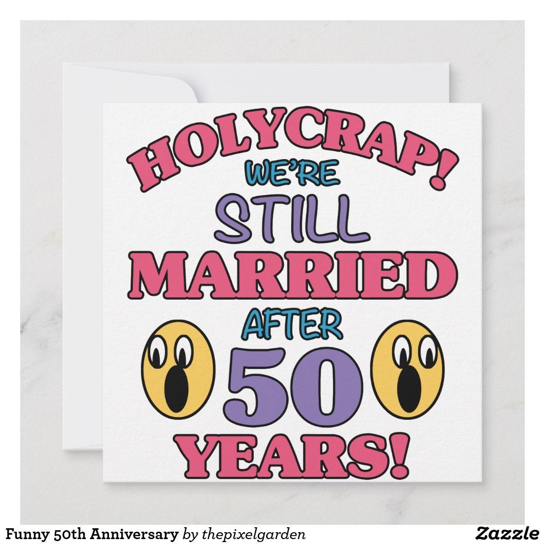 Funny 50th Anniversary Card Zazzle Com 50th Anniversary Cards Funny 50th Anniversary Anniversary Cards