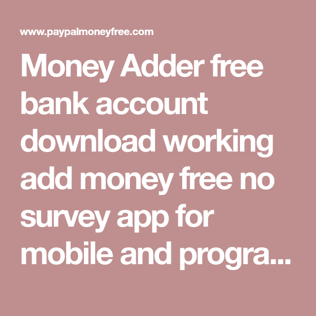 Money Adder free bank account download working add money