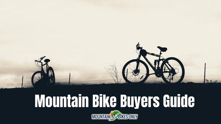 Mountain Bike Buyers Guide Mountain Biking Best Mountain Bikes