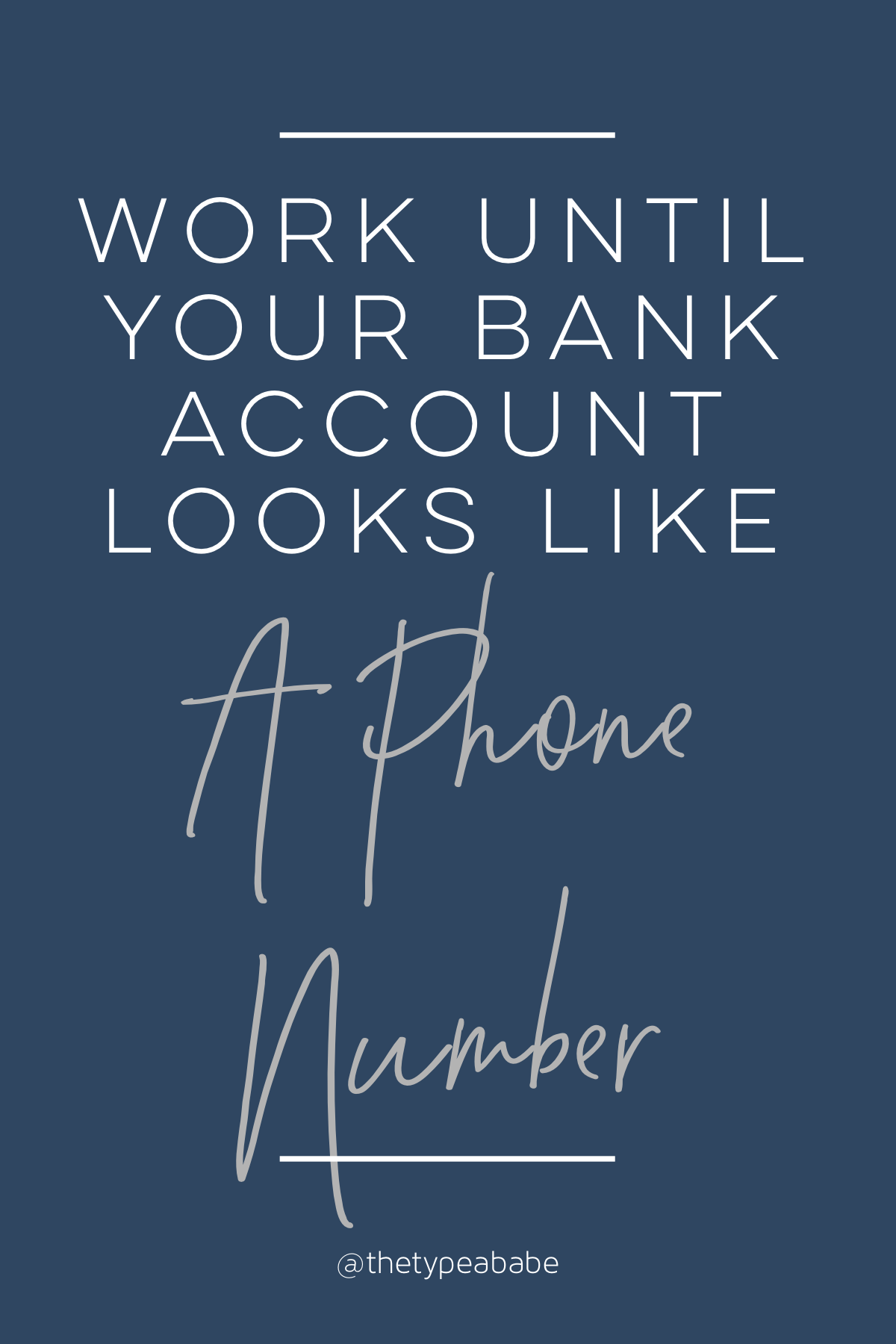 Funny Money Friday Work Until Your Bank Account Looks Like A Phone Number Money Quote Funny Money Quotes Funny Money Quotes Funny Quotes
