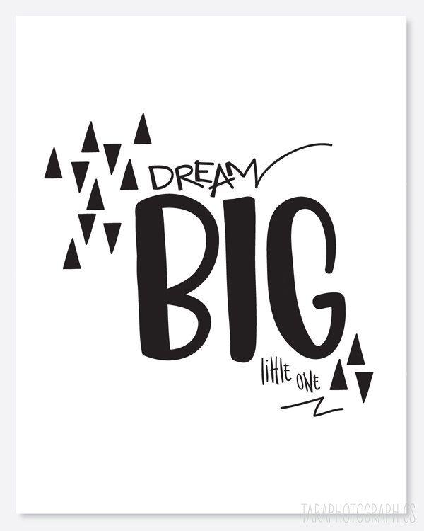 dream big little one hand drawn poster  via etsy