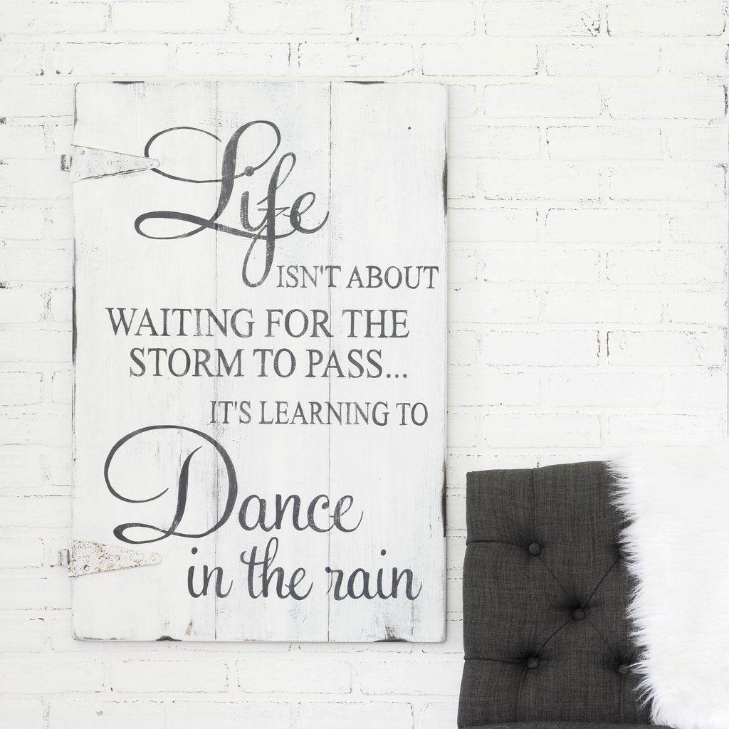 Dance In The Rain Sign Aimee Weaver Designs Llc Custom Wooden Signs Custom Sign Dancing In The Rain