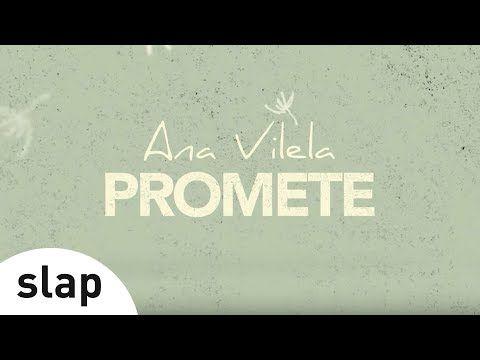 (4) Ana Vilela - Promete (Lyric Video) - YouTube