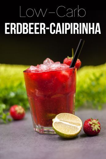 Photo of Strawberry Caipirinha, Low Carb and Refreshing – Keto – LCHF – Gluten Free
