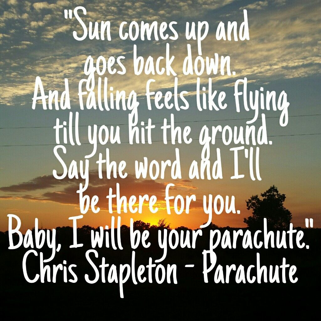 Chris Stapleton Parachute Country Music Quotes Country