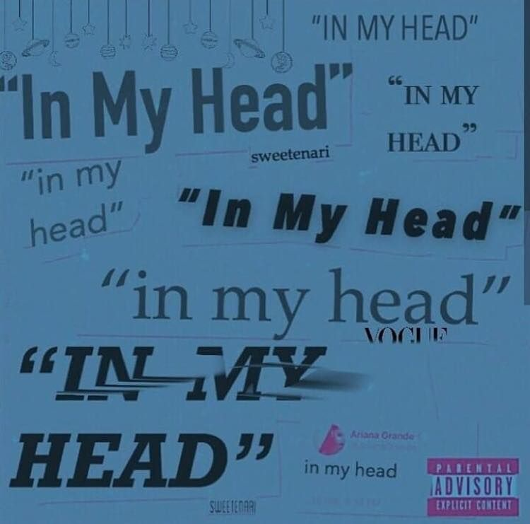 In My Head Thank U Next Album 2019 Ariana Ariana Grande Songs Ariana Grande