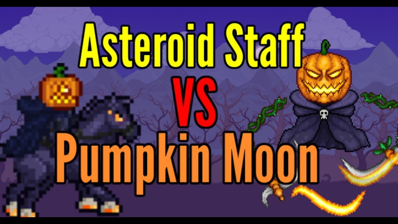 Terraria Asteroid Staff Vs Pumpkin Moon Event Pumpkin Moon Terrarium Pumpkin
