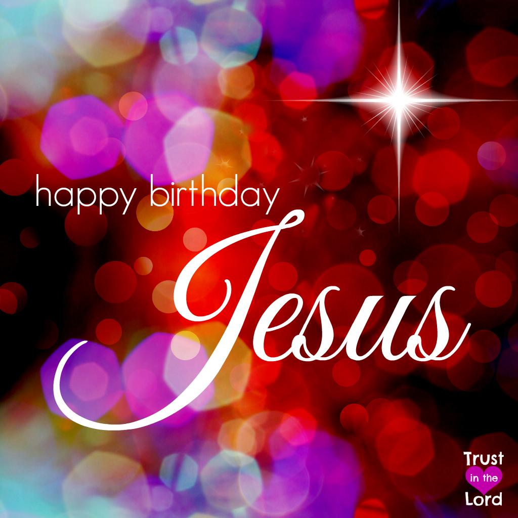 Happy Birthday Jesus Happy Birthday Jesus Quotes Happy Birthday Jesus Merry Christmas Jesus