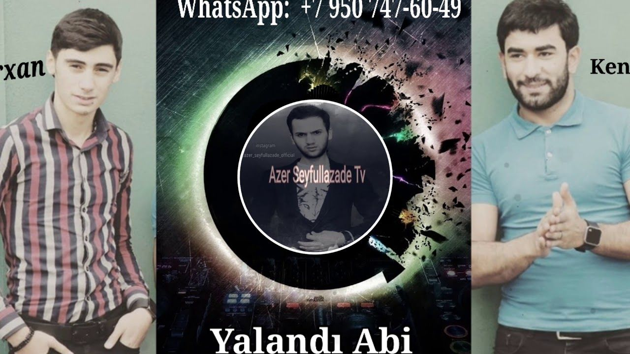 Kenan Mehrabzade Ft Orxan Ehmedzade Yalandi Abi 2019 Muzik
