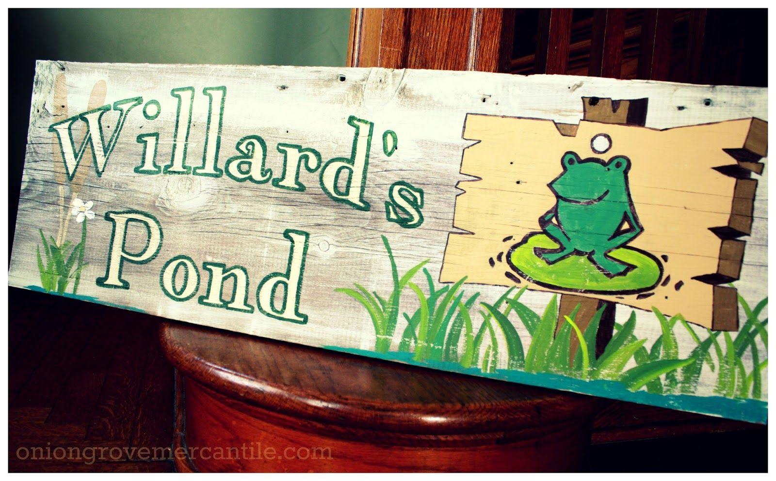 Willard's Pond, Handpainted sign by Onion Grove Mercantile www.oniongrovemercantile.com