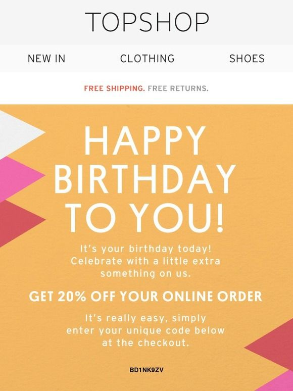 Happy Birthday To You HereS  Off  Topshop  RewardsBirthday