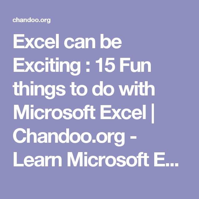 excel can be exciting   15 fun things to do with microsoft excel