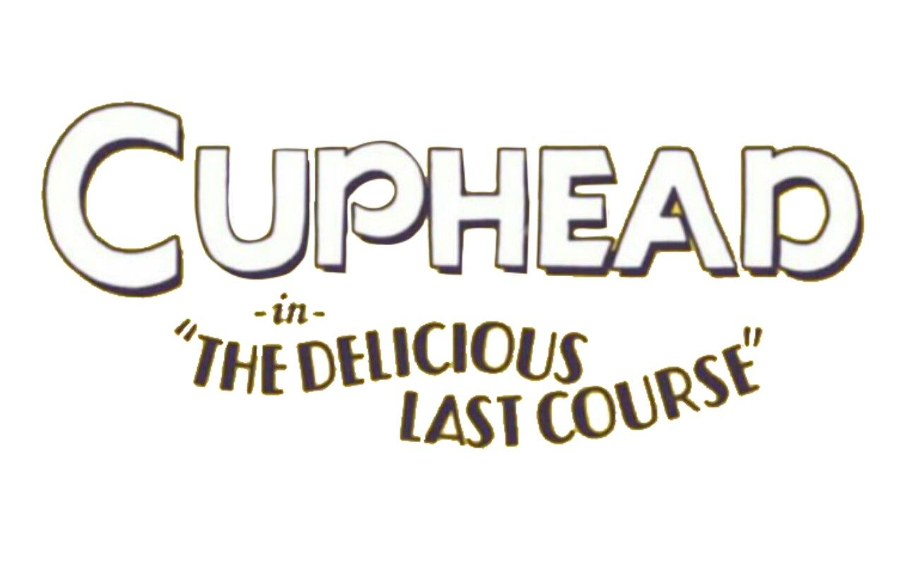 Cuphead In The Delicious Last Course Logo 1930s Cartoons Logos Books
