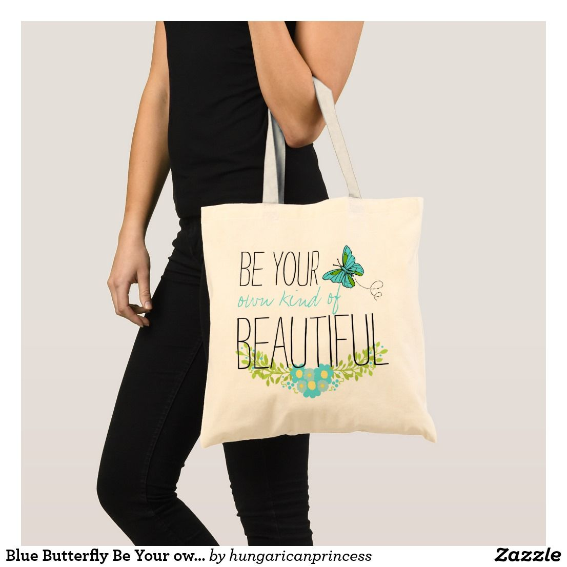 Blue Butterfly Be Your own Kind Of Beautiful Tote Bag   Yoga and ... 6aa66971d3f