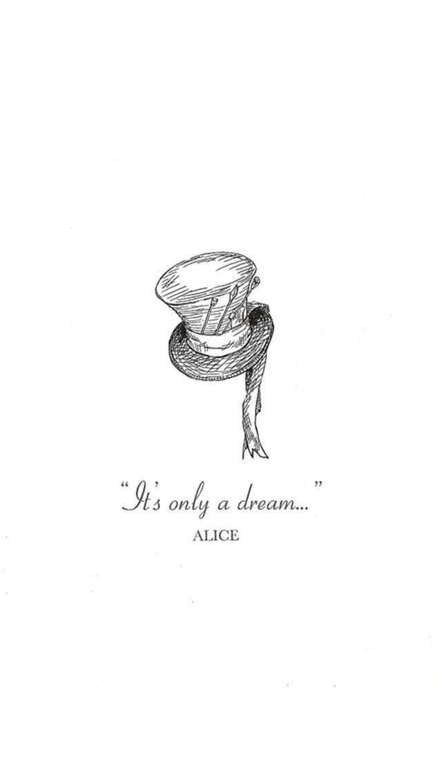 Just A Dream Alice Lifelinequotes Iphone Wallpaper Www