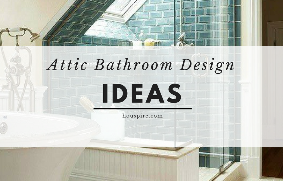 Your Attic Could Double As A Bathroom Space Particularly If It S