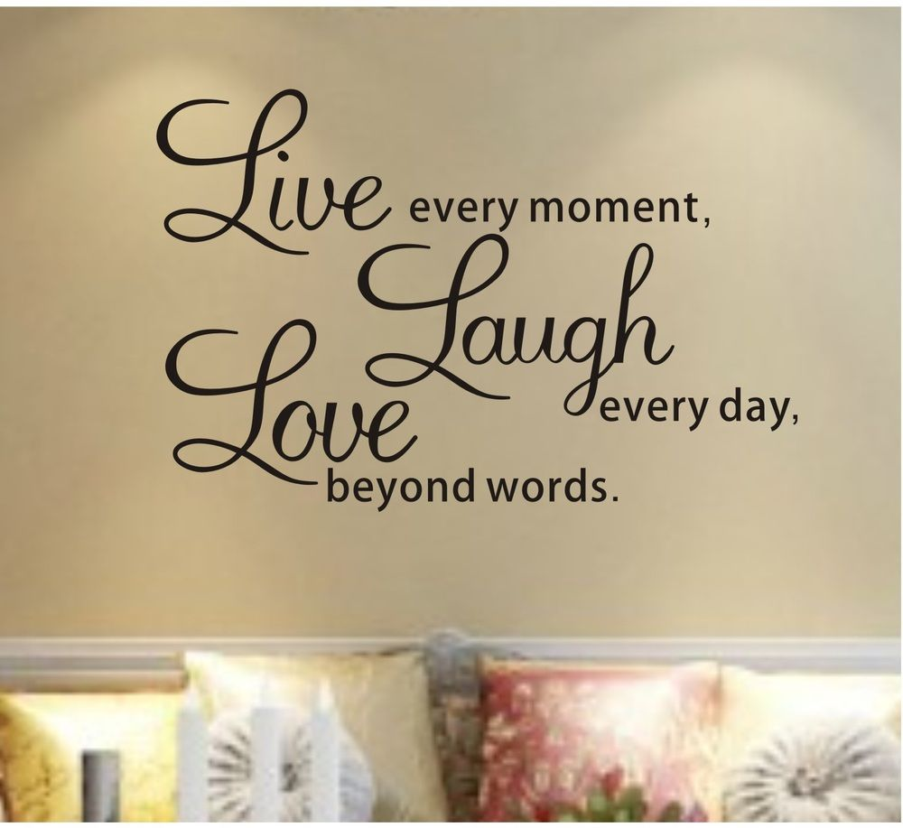 Decal Live Every MomentLaugh Every DayLove Beyond Words Black - Wall decals live laugh love