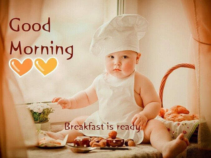 Good Morning Breakfast Is Ready Time To Say Hello Morning Quotes