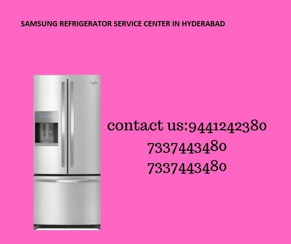 Samsung Refrigerator Service Center In Hyderabad Users Need Not