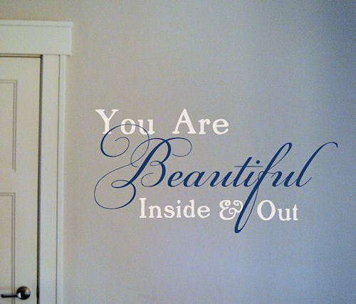 You Are Beautiful Wall Decal Walls And Inspirational - How to put a decal on my wall