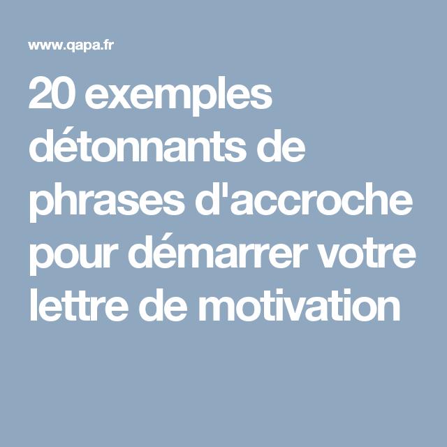 phrase d u0026 39 accroche lettre de motivation