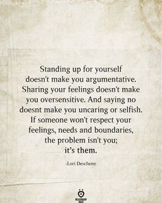 Standing Up For Yourself Doesn't Make You Argumentative