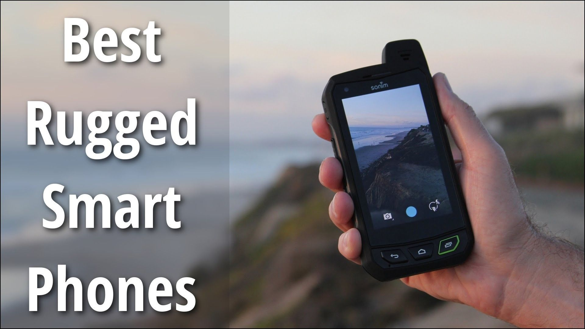 Smartphone The Best Rugged